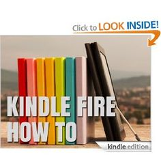 Kindle Fire How-To Guide: Your Guide to Tips, Tricks, Free Books, and Startup --- http://www.amazon.com/Kindle-Fire-How-To-Guide-ebook/dp/B006ON624K/?tag=mywelost0e-20
