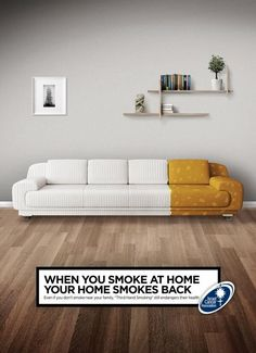 "Israel Cancer Association: Third Hand Smoking When you smoke at home your home smokes back. Even if you don't smoke near your family, ""Third Hand Smoking"" still endangers their health. Creative Advertising, Ads Creative, Creative Posters, Print Advertising, Advertising Campaign, Marketing And Advertising, Creative Design, Furniture Ads, Guerilla Marketing"