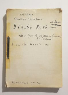 Dieter Roth, Tagebuch / Diary, Book's photocopy edited for Venice's Biennale, Pavilion Switzerland, distributed during the exposition's opening, 1982