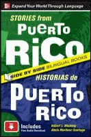 Stories From Puerto Rico by Robert L. Muckley: Contains eighteen well-known Puerto Rican short stories, presented in English with the Spanish translation on facing pages; and includes a bilingual vocabulary list. - Destiny Quest