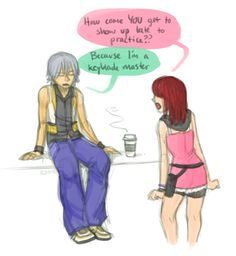 I really hope Riku uses this excuse for everything