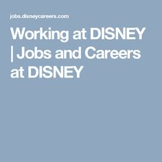 Working at DISNEY | Jobs and Careers at DISNEY