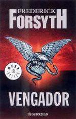 Vengador Frederick Forsyth, Multimedia, Book Covers, Books, Texts, Family Life, English Literature, Big Books, Revenge
