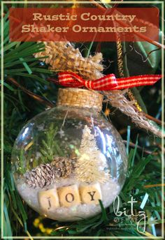 DIY Rustic Country Shaker Ornaments - make with plain glass balls