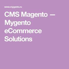 CMS Magento — Mygento eCommerce Solutions