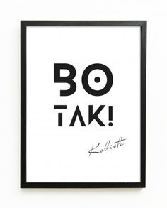 Grafika Bo Tak! Clever Logo, The Best Is Yet To Come, Fox Art, Wtf Funny, Graphic Design Inspiration, Motto, Slogan, Typography, Humor