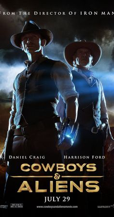 Directed by Jon Favreau.  With Daniel Craig, Harrison Ford, Olivia Wilde, Abigail Spencer. A spaceship arrives in Arizona, 1873, to take over the Earth, starting with the Wild West region. A posse of cowboys and natives are all that stand in their way.