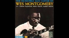 Wes Montgomery - The Incredible Jazz Guitar of Wes Montgomery. The greatest guitar based jazz album by the greatest jazz guitarist ever. Jazz Artists, Jazz Musicians, Music Artists, Blues Artists, Sith, Pink Floyd, Nova Orleans, Easy Listening Music, Tommy Flanagan