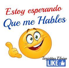 Frases Laurita Funny Emoticons, Funny Emoji, Funny Spanish Memes, Spanish Humor, Good Day Wishes, Emoji Craft, Smiley Emoji, Smiley Faces, Emoji Symbols