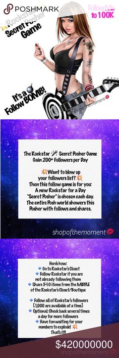 Rockstar ⭐️ Secret Posher Game  Gain 1000's  Rockstar ⭐️ Secret Posher Game Gain 500+ Followers per Day  Read the Slides above to learn how to play It's  easy fun going to increase your followers + sales the best 10 minutes you'll spend on Poshmark every day   Make sure to:  follow me here  follow me on Instagram  for a chance to be the Rockstar for a Day!  follow @freddiesfind like this listing for updates  play all of the Secret Posher games for best results   Smooches, Ɖ…