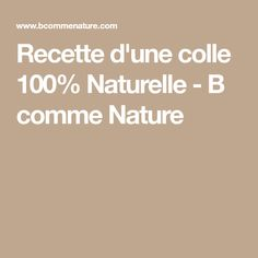 Recette d'une colle 100% Naturelle - B comme Nature Comme, Mousse, Graffiti, Nature, Naturaleza, Nature Illustration, Off Grid, Graffiti Artwork, Natural