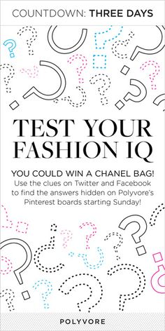 Follow us on Pinterest to find the hidden items, and you could win a Chanel bag! The clues will start appearing on Facebook and Twitter in three days!