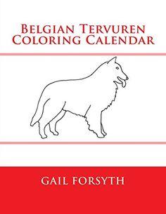 Belgian Tervuren Coloring Calendar - https://tryadultcoloringbooks.com/belgian-tervuren-coloring-calendar/ - #Animals, #ChildrensColoringBooks
