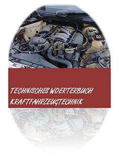 automotive technical terms / words/ vocabulary: german-english dictionary