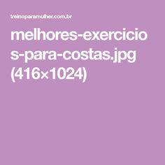 melhores-exercicios-para-costas.jpg (416×1024)