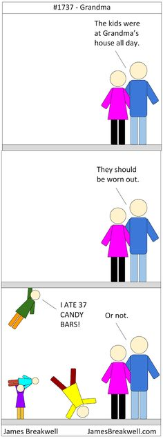 James Breakwell's Unbelievably Bad Webcomic: Grandma Funny Kids, Funny Cute, Hilarious, Bad Comics, Funny Comics, Funny Images, Funny Pictures, Funny Stuff, Random Stuff