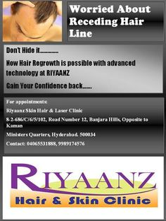 Receding Hair Line Treatment at Riyaanz Aesthtetics. Receding Hair Styles, 2 Person Tent, Laser Clinics, Hair Regrowth, Web Magazine, Hairline, Appointments, No Worries