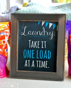 Super adorable Laundry Printable! Laundry. Take it one load at a time. | MomOnTimeout.com #TidePods #GainFlings