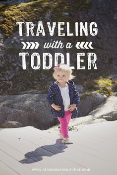 Traveling to Europe with a Toddler | Part 1