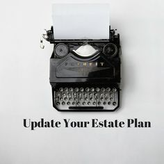 Change Happens: Why you Should Update Your Estate Plan - GM family and friends, did you know that National Estate Planning Awareness Week is  October 17-23, 2016? Life happens and estate plans are not just for the wealthy or royalty.   #wills #estateplan #NationalEstatePlanningAwarenessWeek