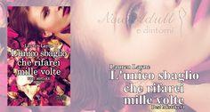"NEW ADULT E DINTORNI: L'UNICO SBAGLIO CHE RIFAREI MILLE VOLTE ""Best mistakes series #1"" di Lauren Layne"