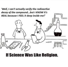 If science was like religion...