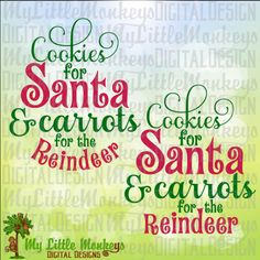Cookies for Santa Christmas & Carrots for the Reindeer Design Digital Clipart and Cut File Instant D Christmas Phrases, Santa Christmas, Christmas Stuff, Christmas Shirts, Xmas, Christmas Ornaments, Cricut Craft Room, Cricut Vinyl, Charger Plate Crafts