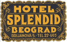Hotel Splendid ~ Belgrade Serbia