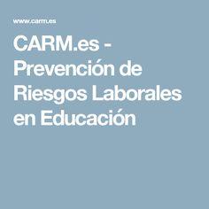 CARM.es - Prevención de Riesgos Laborales en Educación