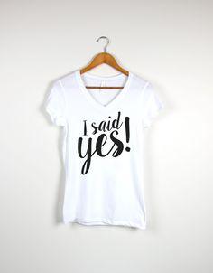 I Said Yes! V-Neck - S / White - 1