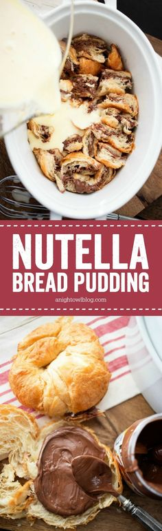 This Nutella Bread Pudding is simple and delicious, perfect for weekend brunch! #WorldMarketTribe