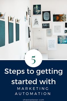 The 5 Steps To Getting Started with Marketing Automation - Shweta Dawar Email Marketing Lists, Facebook Marketing, Sales And Marketing, Business Marketing, Social Media Marketing, Online Business, Business Tips, Content Marketing, Products