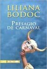 Presagio de carnaval de Liliana Bodoc pdf, epub, mobi - Comparte libros