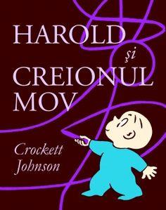 Harold si creionul mov - Crockett Johnson - varsta 2+ pana la 99 de ani. Harold are un creion cu care îşi desenează fel de fel de locuri şi de lucruri. Dar Harold are mare grijă şi, pe cât e de plin de imaginaţie, pe atât e de atent la aventura care începe odată cu fiecare nou desen. Iar când foamea îi dă târcoale, face nişte plăcinte mov delicioase! Ingenioasă şi inteligent ilustrată, Harold şi creionul mov este o carte despre puterea imaginaţiei.