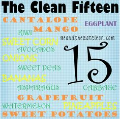 He and She Eat Clean: Clean Eat Education :: The Clean Fifteen