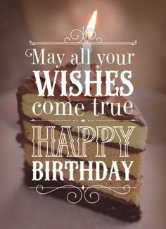 May All Wishes Come True, Happy Birthday happy birthday happy birthday wishes happy birthday quotes happy birthday images happy birthday pictures Birthday Wishes Quotes, Best Birthday Wishes, Happy Birthday Messages, Happy Birthday Greetings, Birthday Sayings, Happy Birthday Niece, Happy Birthday Pictures, Birthday Cake, Happy Birthday Best Friend Quotes