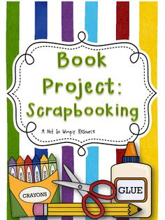 Classroom Freebies: Book Project: Scrapbooking