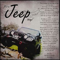 The first time I have seen it put so beautifully. Its A Jeep Thing, if you own one, you will understand.