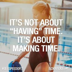 make time for your workout Swim Team Quotes, Swimmer Quotes, Swimming Memes, Swimming Tips, Benefits Of Swimming, Swimming Pictures, Swim Training, Triathlon Training, Swimmer Problems