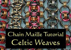 Chain Maille Tutorial - Celtic Weaves - Celtic Visions, Helm, Celtic Kisses via Etsy Chainmaille, Jump Ring Jewelry, Metal Jewelry, Jewlery, Chainmail Patterns, Wire Weaving, Beads And Wire, Schmuck Design, Wire Wrapping