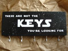 "Star Wars key holder, These are not the keys you're looking for, 8.5""X3.5"", wood key holder by LetterThings on Etsy https://www.etsy.com/listing/231439021/star-wars-key-holder-these-are-not-the"