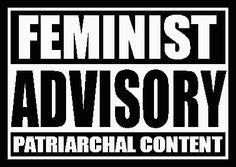 """""""Feminist Advisory Patriarchal Content""""  [click on this image to find a short clip and analysis that explores the way women's bodies are stigmatized through the media]"""