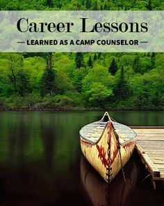 #Career Lessons-Learned From #Camp
