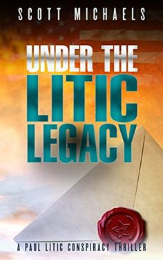 Under The Litic Legacy: A Paul Litic Conspiracy Thriller ... https://www.amazon.com/dp/B01N539EMO/ref=cm_sw_r_pi_dp_U_x_xSelAbT479NXP