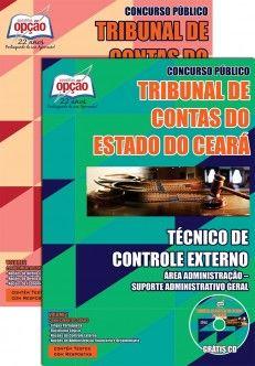Apostila Concurso Tribunal de Contas do Estado do Ceará - TCE/CE - 2015: - Cargo: Técnico de Controle Externo - Suporte Administrativo Geral