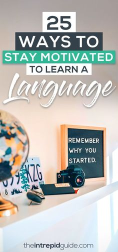 From goal setting to resources, vision boards to celebrating each success, here are 25 ways to gain motivation to learn a language. Best Language Learning Apps, French Language Learning, Learn A New Language, Foreign Language, Learning Italian, Learning Spanish, Learning Resources, Learn French Fast, Learn To Speak Italian