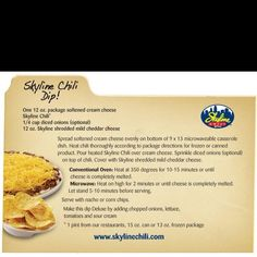 Skyline Chili Dip- can't go wrong w/ skyline