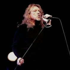 Robert Plant - need some faves today
