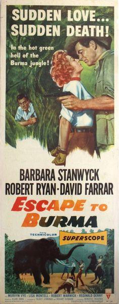 Escape to Burma, 1955 - original vintage cinema poster for an adventure movie Escape to Burma starring Barbara Stanwyck, Robert Ryan and David Farrar listed on AntikBar.co.uk