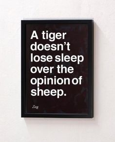"✽We CARE, so we SHARE! ツ══► ""A tiger doesn't lose sleep over..."